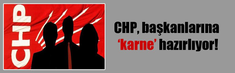 CHP, başkanlarına 'karne' hazırlıyor!