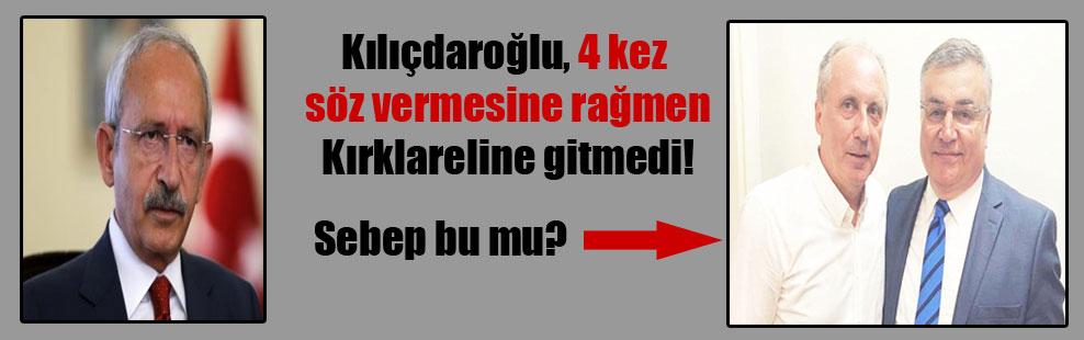Kılıçdaroğlu, 4 kez söz vermesine rağmen Kırklareline gitmedi!