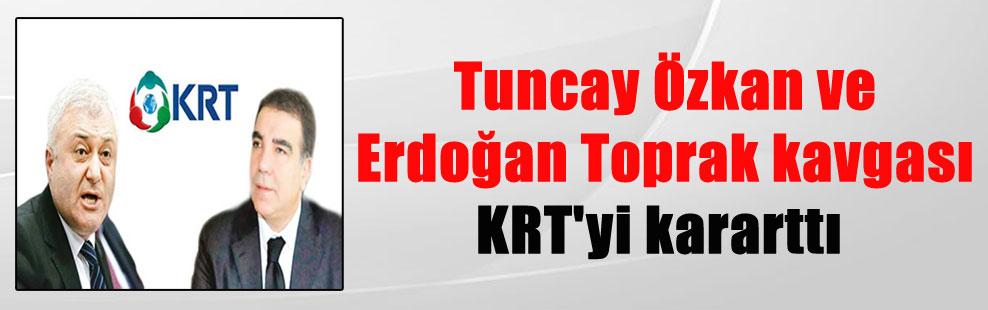 Tuncay Özkan ve Erdoğan Toprak kavgası KRT'yi kararttı