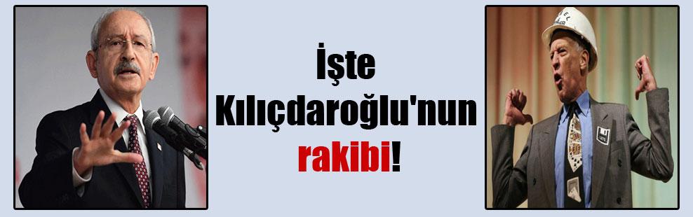 İşte Kılıçdaroğlu'nun rakibi!