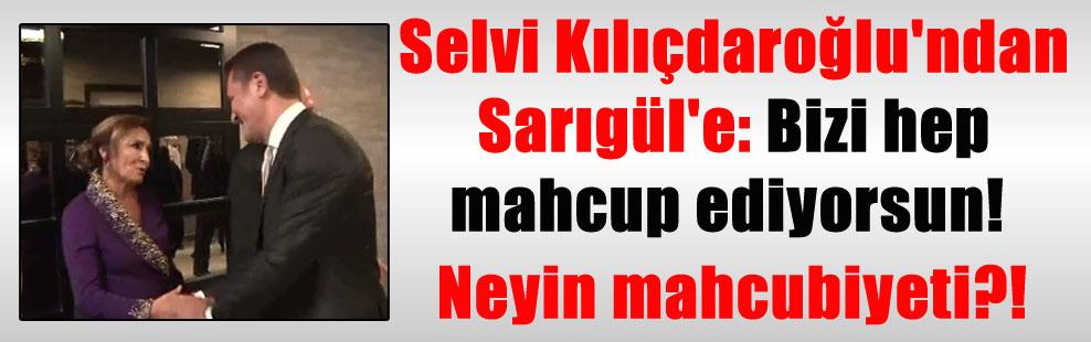 Selvi Kılıçdaroğlu'ndan Sarıgül'e: Bizi hep mahcup ediyorsun! Neyin mahcubiyeti?!