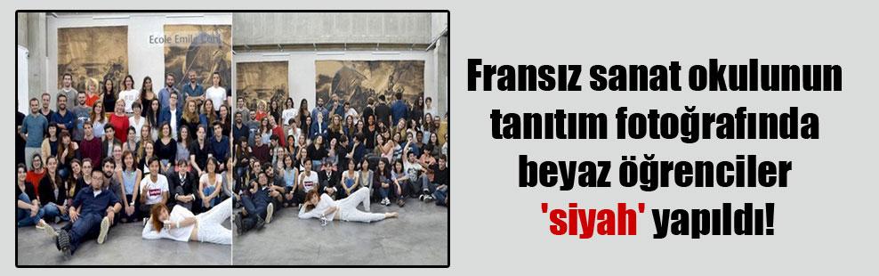 Fransız sanat okulunun tanıtım fotoğrafında beyaz öğrenciler 'siyah' yapıldı!