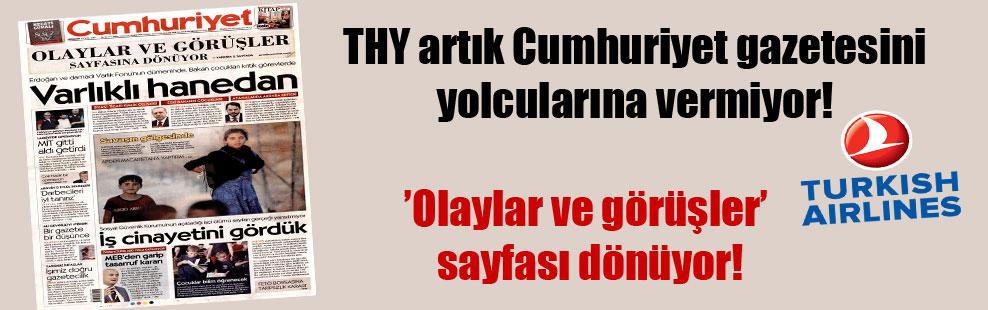 THY artık Cumhuriyet gazetesini yolcularına vermiyor!
