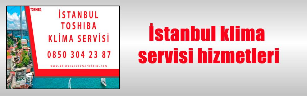 İstanbul klima servisi hizmetleri