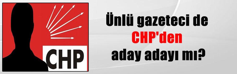 Ünlü gazeteci de CHP'den aday adayı mı?