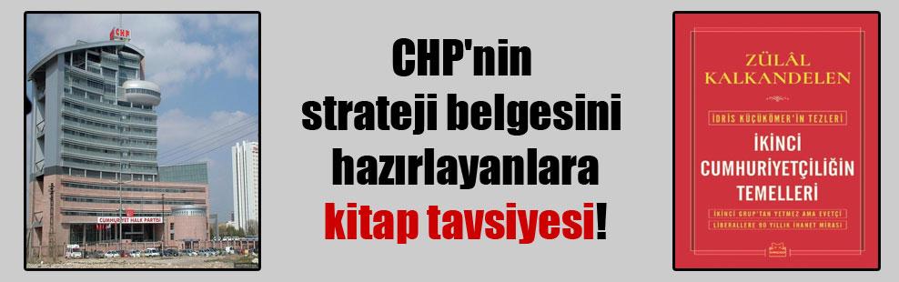 CHP'nin strateji belgesini hazırlayanlara kitap tavsiyesi!