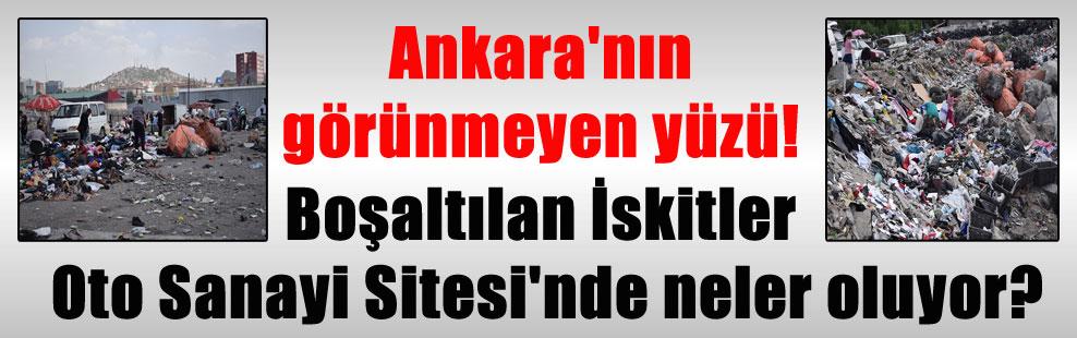 Ankara'nın görünmeyen yüzü! Boşaltılan İskitler Oto Sanayi Sitesi'nde neler oluyor?