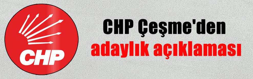 CHP Çeşme'den adaylık açıklaması