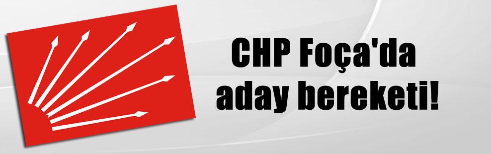 CHP Foça'da aday bereketi!