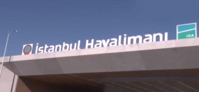 İstanbul Havalimanı'nda 1 milyar 45 milyon Euroluk kiraya iptal
