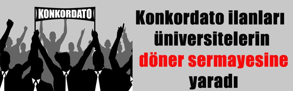 Konkordato ilanları üniversitelerin döner sermayesine yaradı