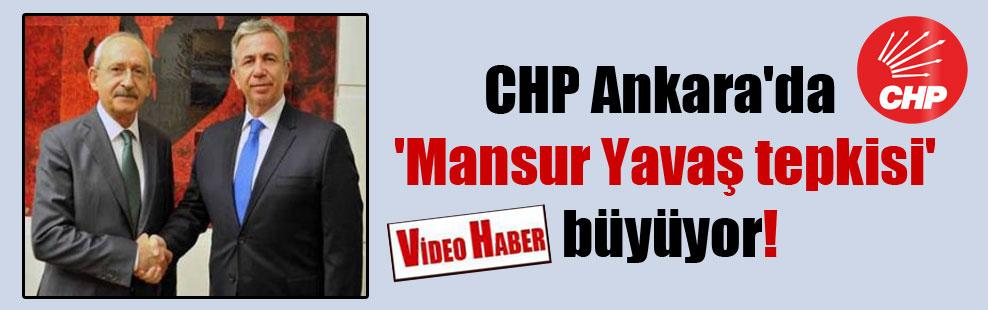 CHP Ankara'da 'Mansur Yavaş tepkisi' büyüyor!