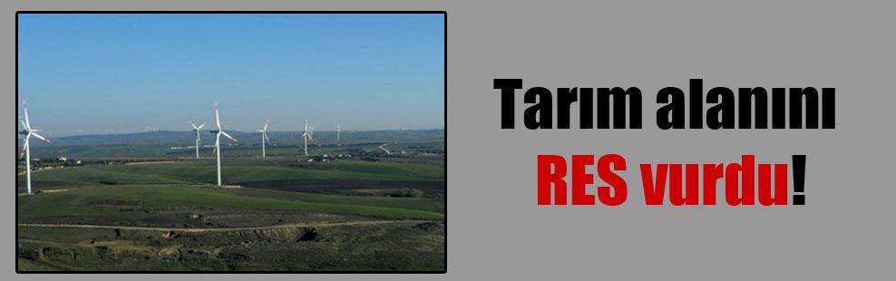 Tarım alanını RES vurdu!