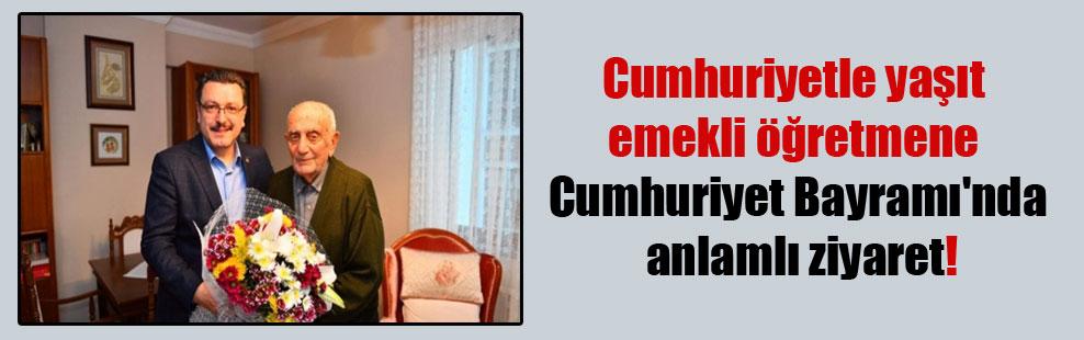 Cumhuriyetle yaşıt emekli öğretmene Cumhuriyet Bayramı'nda anlamlı ziyaret!