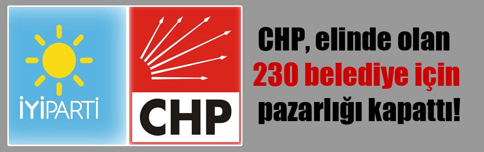CHP, elinde olan 230 belediye için pazarlığı kapattı!
