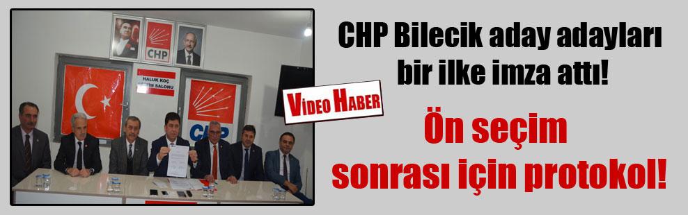 CHP Bilecik aday adayları bir ilke imza attı!