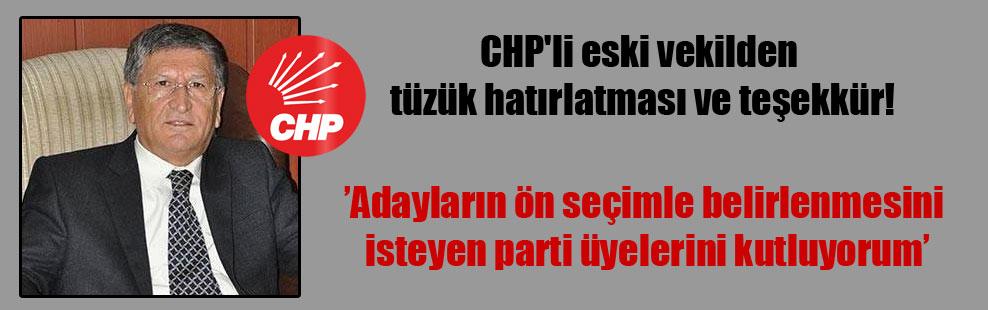 CHP'li eski vekilden tüzük hatırlatması ve teşekkür!