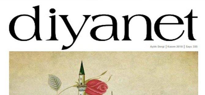 Diyanet'in dergisinde Atatürk'e ağır gönderme!