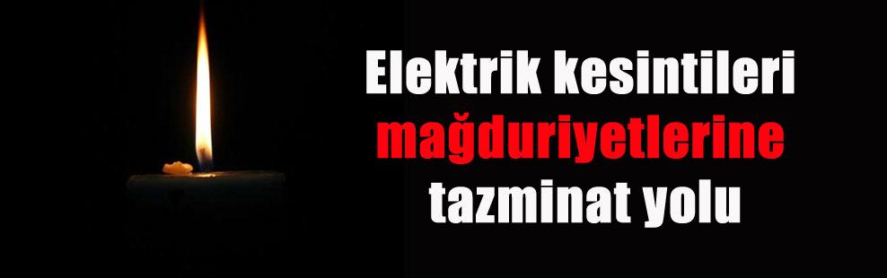 Elektrik kesintileri mağduriyetlerine tazminat yolu
