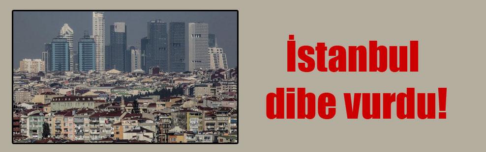 İstanbul dibe vurdu!