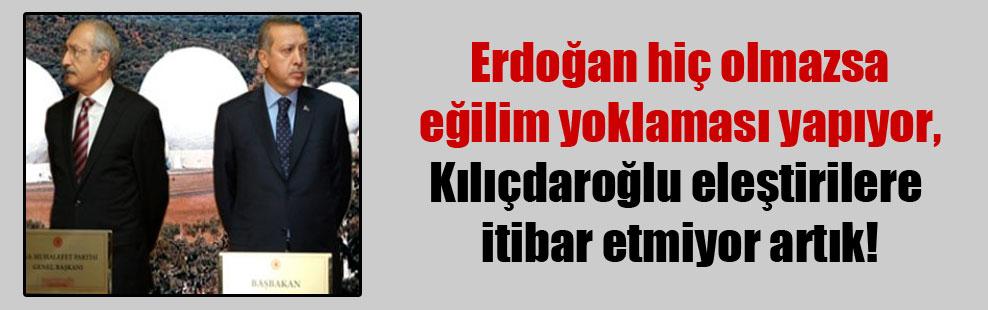 Erdoğan hiç olmazsa eğilim yoklaması yapıyor, Kılıçdaroğlu eleştirilere itibar etmiyor artık!