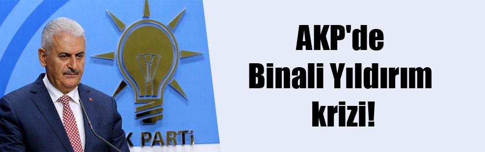 AKP'de Binali Yıldırım krizi!