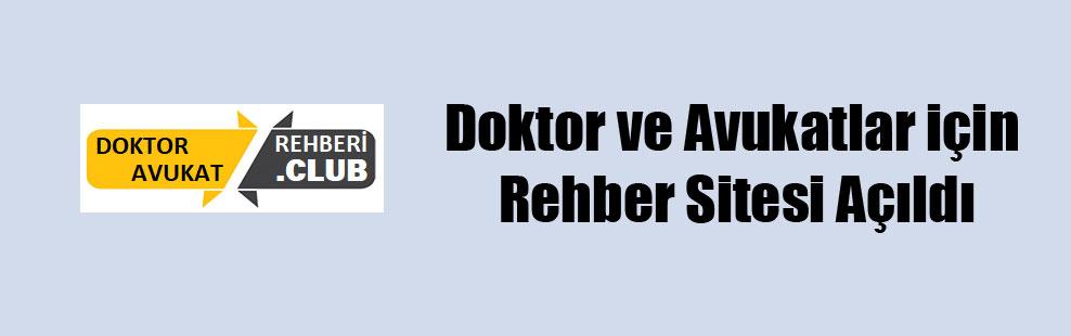Doktor ve Avukatlar için Rehber Sitesi Açıldı