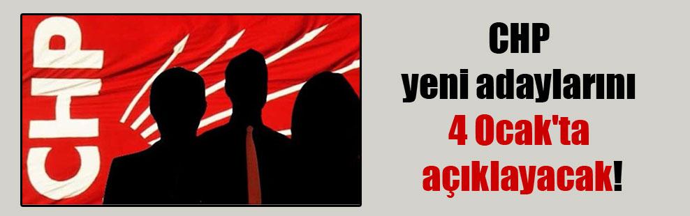 CHP yeni adaylarını 4 Ocak'ta açıklayacak!