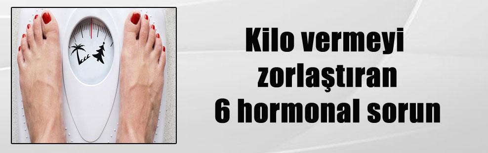 Kilo vermeyi zorlaştıran 6 hormonal sorun