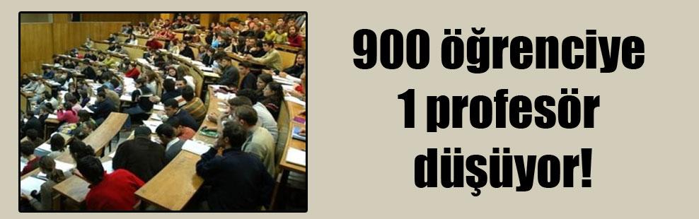 900 öğrenciye 1 profesör düşüyor!