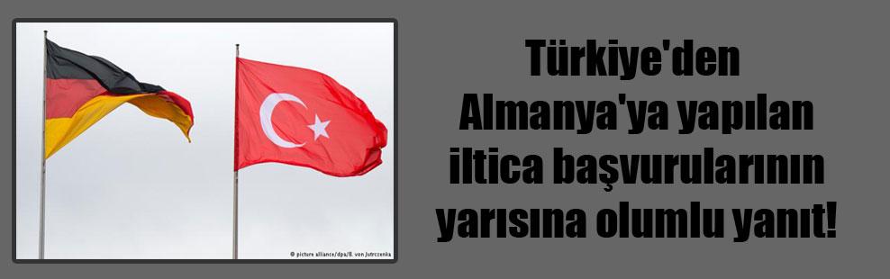 Türkiye'den Almanya'ya yapılan iltica başvurularının yarısına olumlu yanıt!