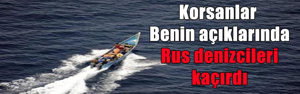 Korsanlar Benin açıklarında Rus denizcileri kaçırdı