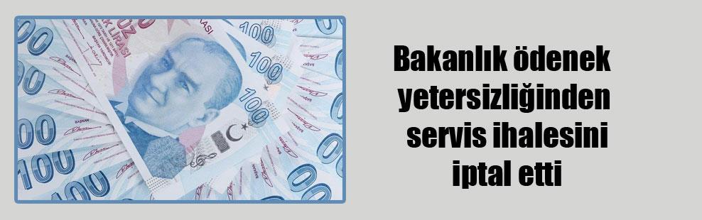 Bakanlık ödenek yetersizliğinden servis ihalesini iptal etti