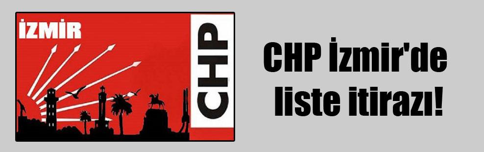 CHP İzmir'de liste itirazı!