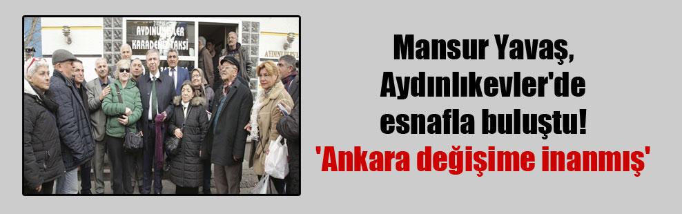 Mansur Yavaş, Aydınlıkevler'de esnafla buluştu! 'Ankara değişime inanmış'