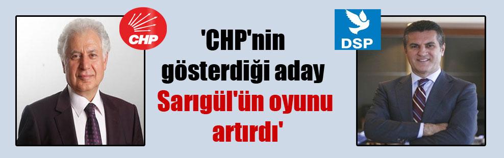 'CHP'nin gösterdiği aday Sarıgül'ün oyunu artırdı'