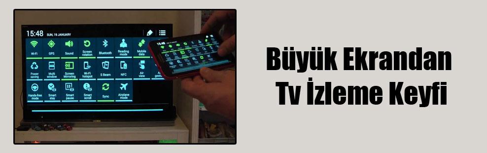 Büyük Ekrandan Tv İzleme Keyfi
