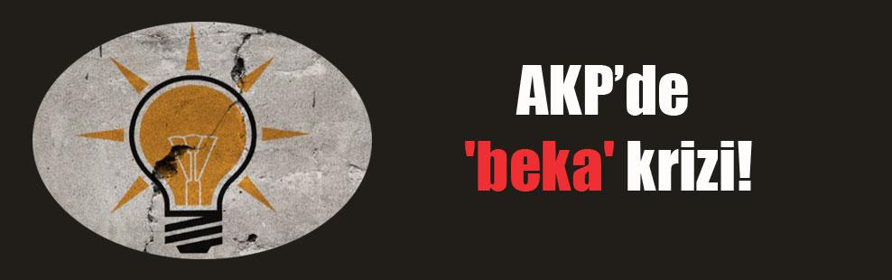 AKP'de 'beka' krizi!