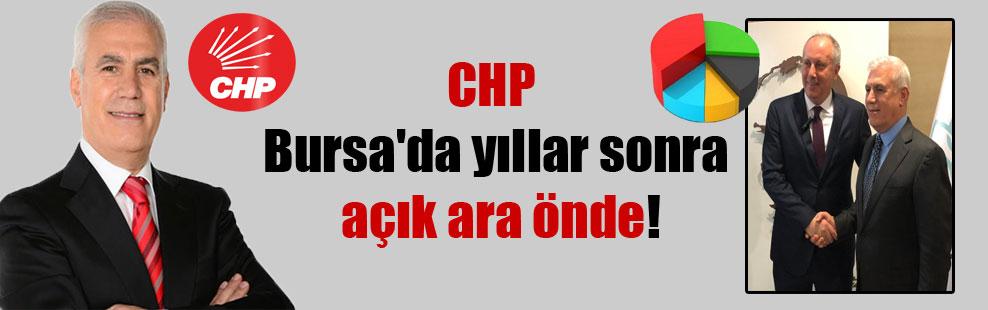 CHP Bursa'da yıllar sonra açık ara önde!