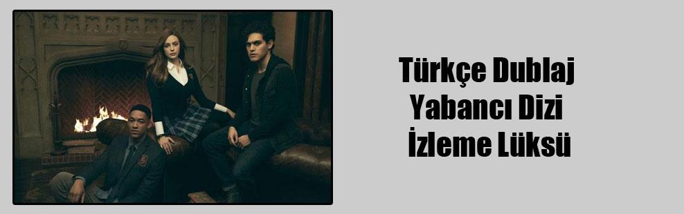 Türkçe Dublaj Yabancı Dizi İzleme Lüksü