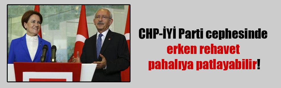 CHP-İYİ Parti cephesinde erken rehavet pahalıya patlayabilir!