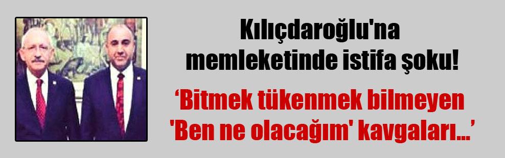 Kılıçdaroğlu'na memleketinde istifa şoku!