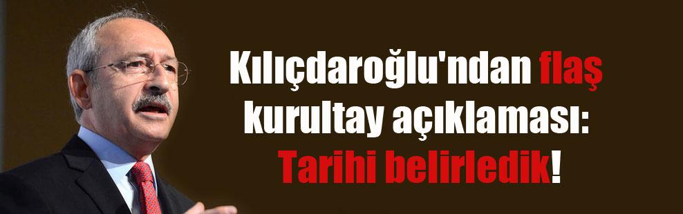 Kılıçdaroğlu'ndan flaş kurultay açıklaması: Tarihi belirledik!