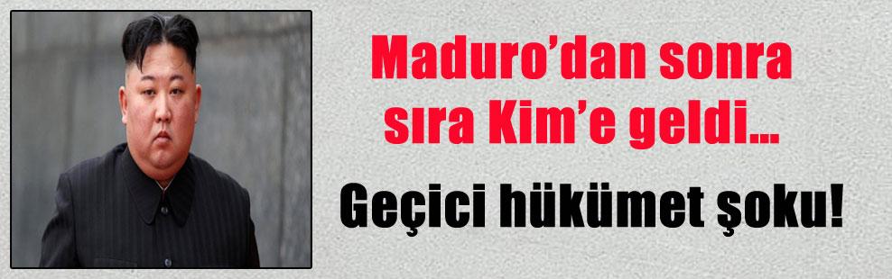 Maduro'dan sonra sıra Kim'e geldi… Geçici hükümet şoku!