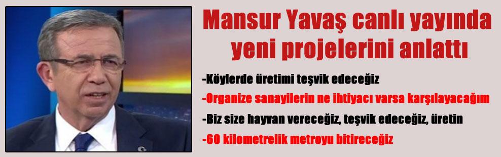 Mansur Yavaş canlı yayında yeni projelerini anlattı
