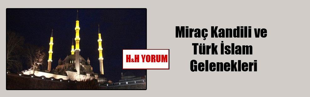Miraç Kandili ve Türk İslam Gelenekleri