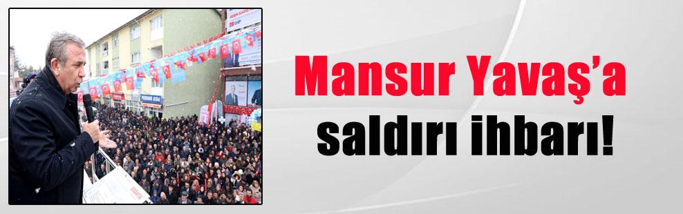 Mansur Yavaş'a saldırı ihbarı!