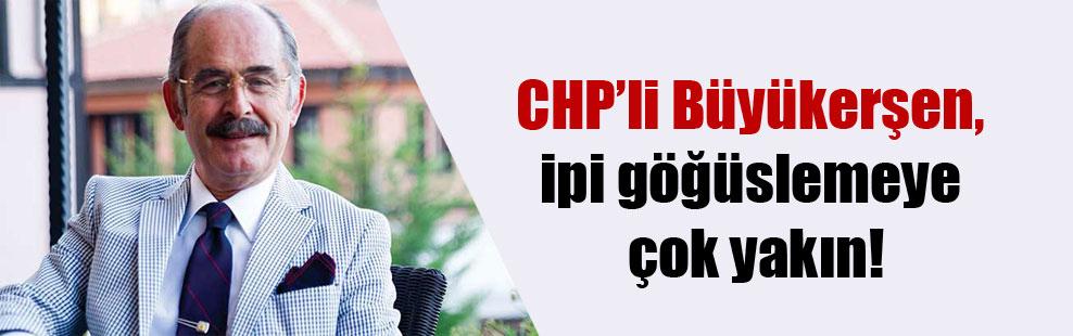 CHP'li Büyükerşen, ipi göğüslemeye çok yakın!