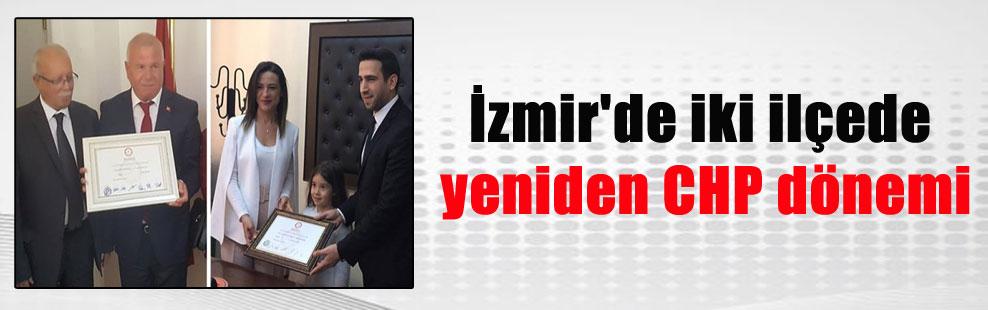 İzmir'de iki ilçede yeniden CHP dönemi