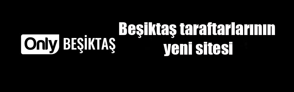 Beşiktaş taraftarlarının yeni sitesi
